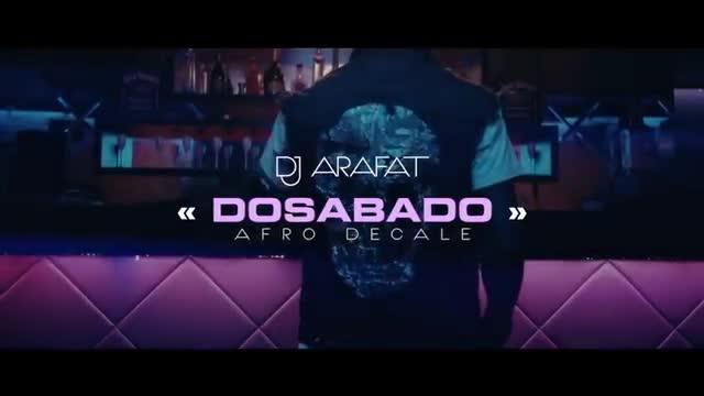 DOSABADO DJ MUSIQUE TÉLÉCHARGER DE ARAFAT